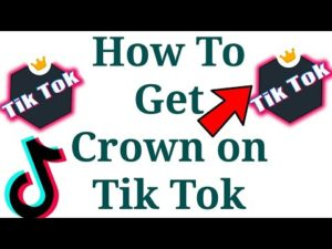 How To Get TikTok crown